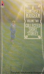 Collected Short Stories : Volume two / W. Somerset Maugham